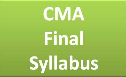 CMA Final Syllabus Dec 2020 – Subjects In ICWAI New Syllabus