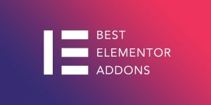 10 Best Elementor Addons for WordPress 2020